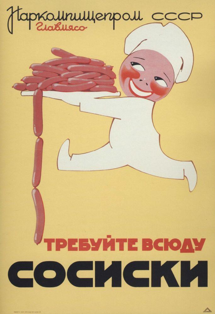 Cartaz soviético promovendo salsichas, com o lema Exijam salsichas em toda a parte, 1937