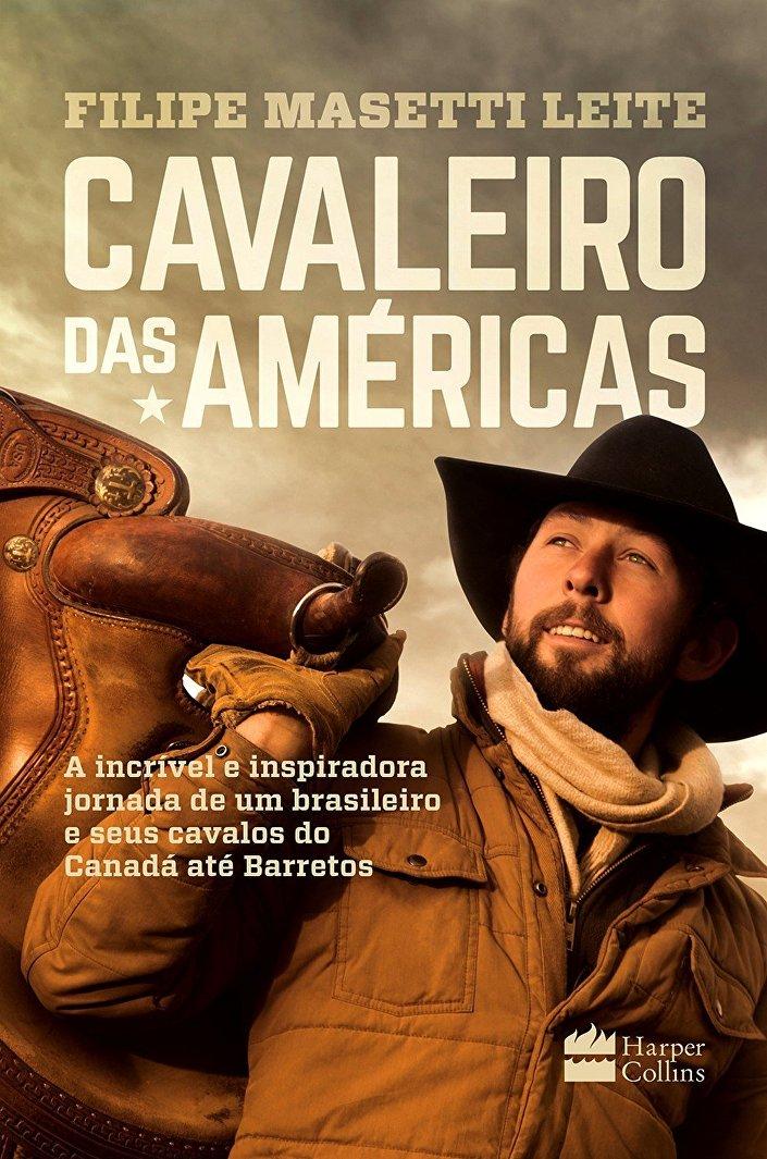 Capa do livro Cavaleiro das Américas de Filipe Masetti Leite