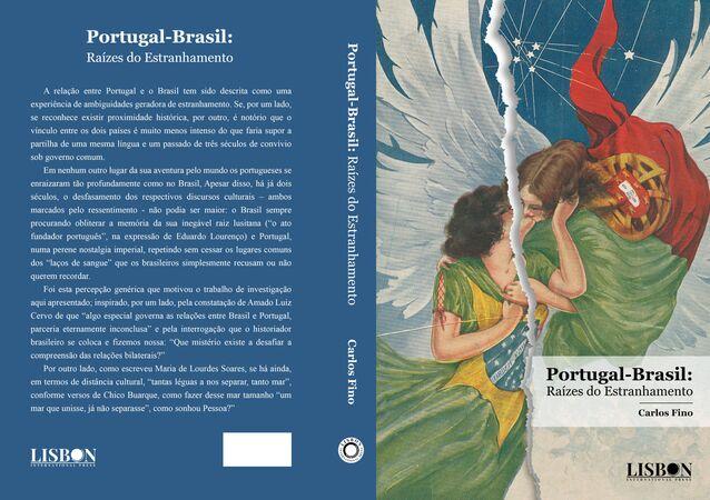Capa do livro inédito 'Portugal-Brasil: Raízes do Estranhamento', do português Carlos Fino