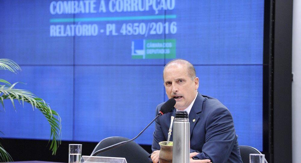 Relator das medidas anticorrupção, deputado Onyx Lorenzoni